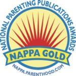 Gold Award Winner, 2006 National Parenting Publications Awards