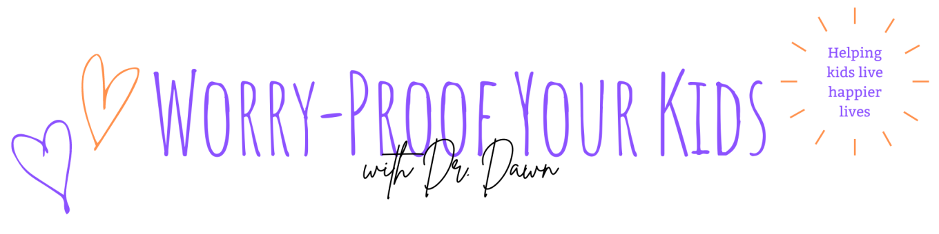 Facebook Live: Worry-Proof Your Kids with Dr. Dawn